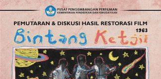 """Pemutaran & Diskusi Hasil Restorasi Film """"Bintang Ketjil"""""""