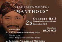 "Gelar Karya Maestro ""MANTHOUS"""